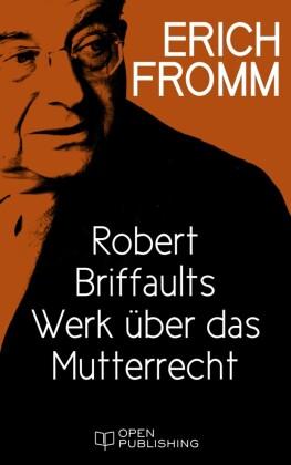 Robert Briffaults Werk über das Mutterrecht