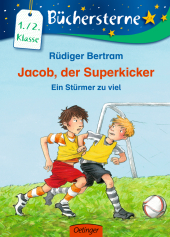 Jacob, der Superkicker - Ein Stürmer zu viel Cover