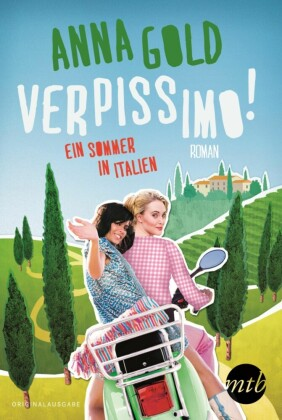 Verpissimo! - Ein Sommer in Italien