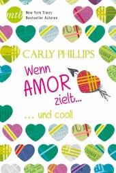 Wenn Amor zielt: ...und cool!
