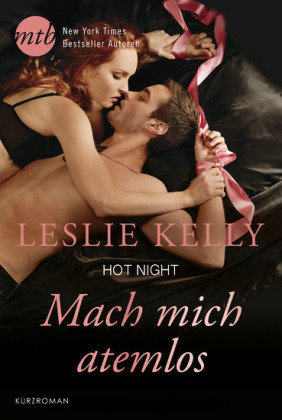 Hot Night: Mach mich atemlos!