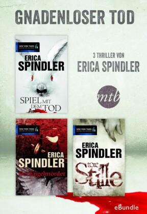 Gnadenloser Tod - drei Thriller von Erica Spindler