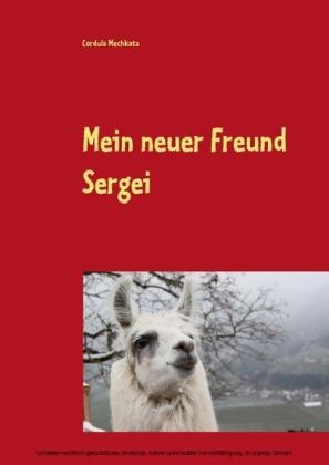 Mein neuer Freund Sergei
