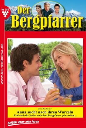 Der Bergpfarrer 385 - Heimatroman