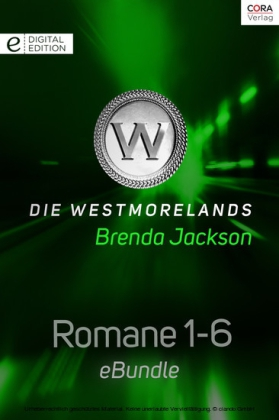 Die Westmorelands - Romane 1-6