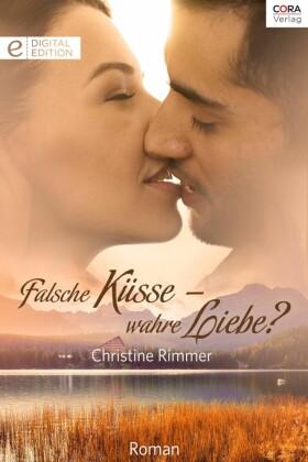 Falsche Küsse - wahre Liebe?