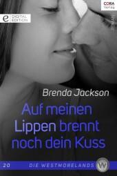 Auf meinen Lippen brennt noch dein Kuss