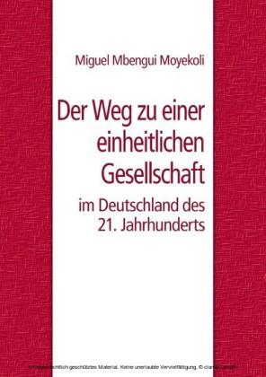 Der Weg zu einer einheitlichen Gesellschaft im Deutschland des 21. Jahrhunderts