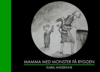 Mamma med monster på ryggen