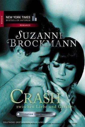 Crash - Zwischen Liebe und Gefahr