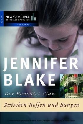 Der Benedict Clan - Zwischen Hoffen und Bangen