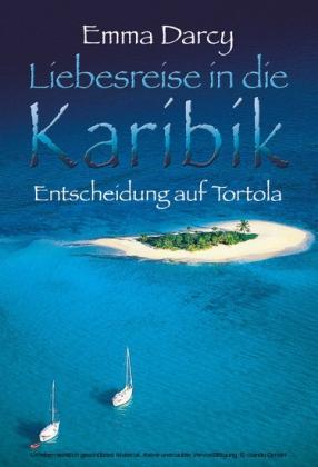 Entscheidung auf Tortola
