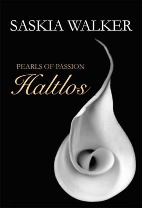 Pearls of Passion: Haltlos