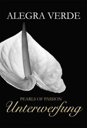 Pearls of Passion: Unterwerfung