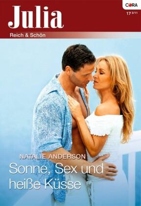 Sonne, Sex und heiße Küsse