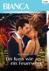 Ein Kuss wie ein Feuerwerk