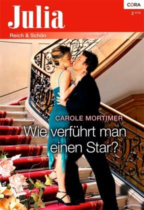 Wie verführt man einen Star?