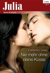Nie mehr ohne deine Küsse