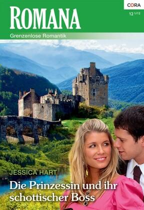 Die Prinzessin und ihr schottischer Boss