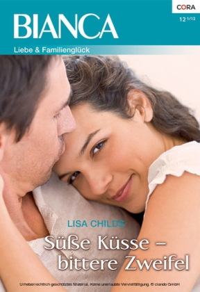 Süße Küsse - bittere Zweifel