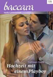 Hochzeit mit einem Playboy