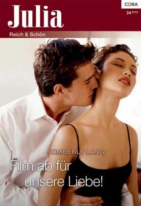 Film ab für unsere Liebe!