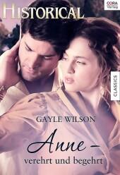 Anne - verehrt und begehrt