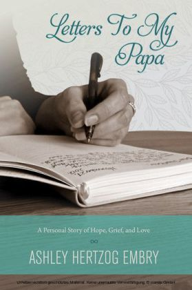 Letters To My Papa