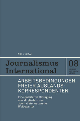 Arbeitsbedingungen freier Auslandskorrespondenten.