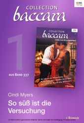 Collection Baccara Band 377 - Titel 1: So süß ist die Versuchung