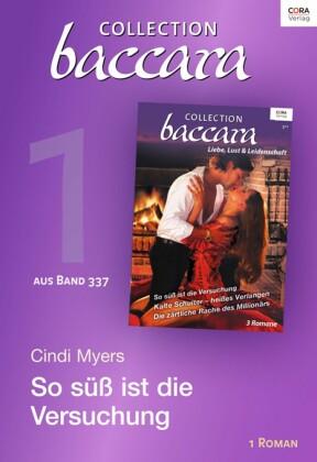 Collection Baccara Band 377 - Titel 1: So süß ist die Versuchung