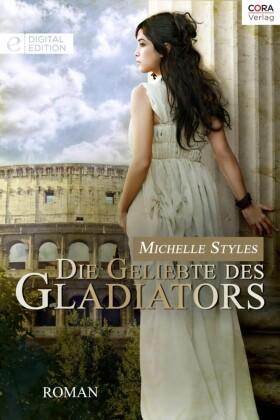 Die Geliebte des Gladiators