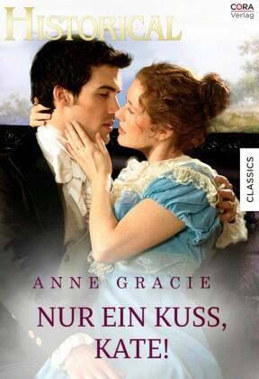 Nur einen Kuss, Kate!