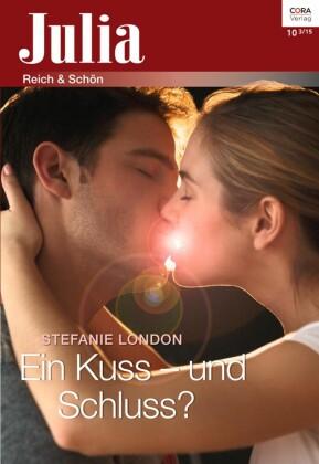 Ein Kuss - und Schluss?