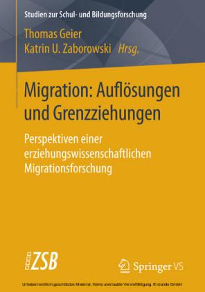 Migration: Auflösungen und Grenzziehungen