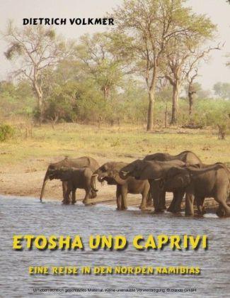 Etosha und Caprivi