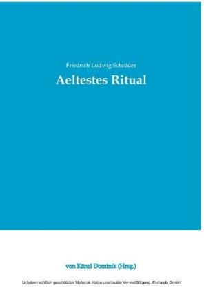 Aeltestes Ritual