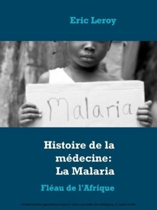 Histoire de la médecine: La Malaria