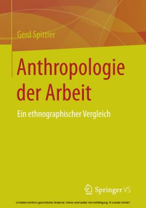Anthropologie der Arbeit