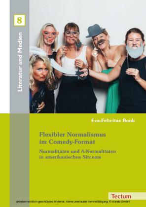 Flexibler Normalismus im Comedy-Format