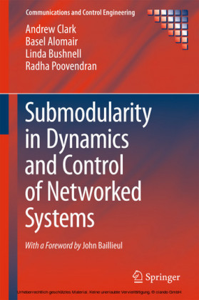 Submodularity in Dynamics and Control of Networked Systems