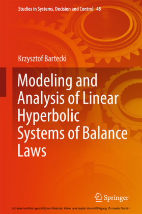 Modeling and Analysis of Linear Hyperbolic Systems of Balance Laws