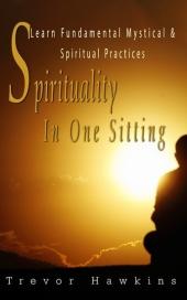 Spirituality In One Sitting