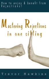 Mastering Rejections In One Sitting