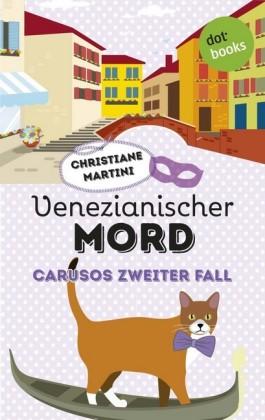 Venezianischer Mord - Carusos zweiter Fall