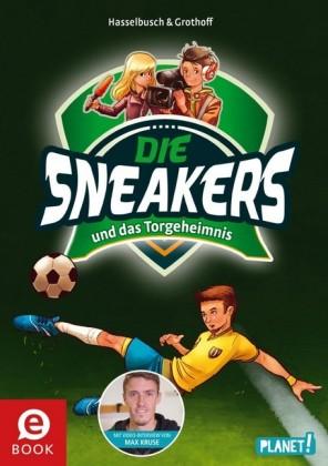 Die Sneakers 1: und das Torgeheimnis
