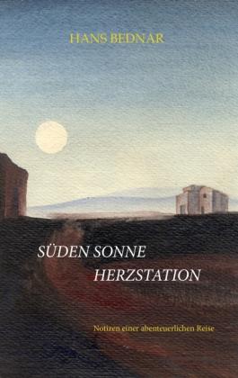 Süden, Sonne, Herzstation