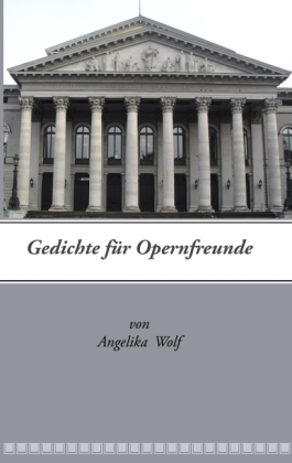 Gedichte für Opernfreunde