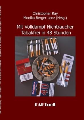 Mit Volldampf Nichtraucher Tabakfrei in 48 Stunden