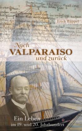 Nach Valparaiso und zurück